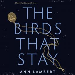 The Birds That Stay by Ann Lambert