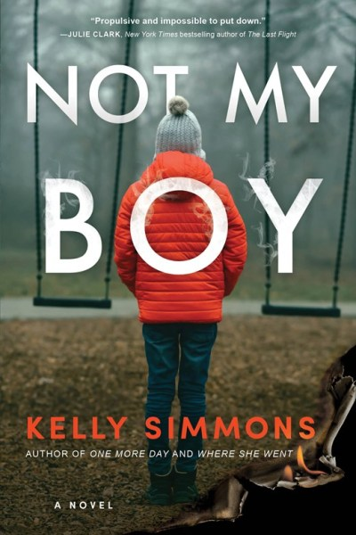 Not My Boy by Kelly Simmons